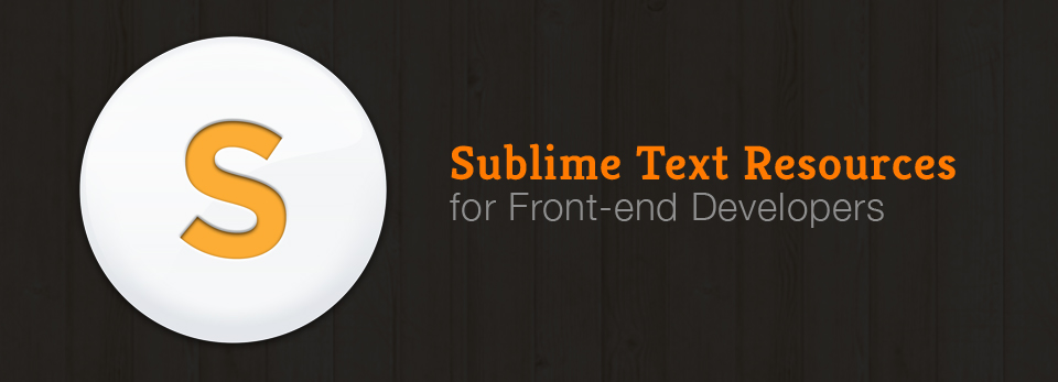 sublime text tips and tricks