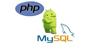 Android Development Working With Mysql & PHP
