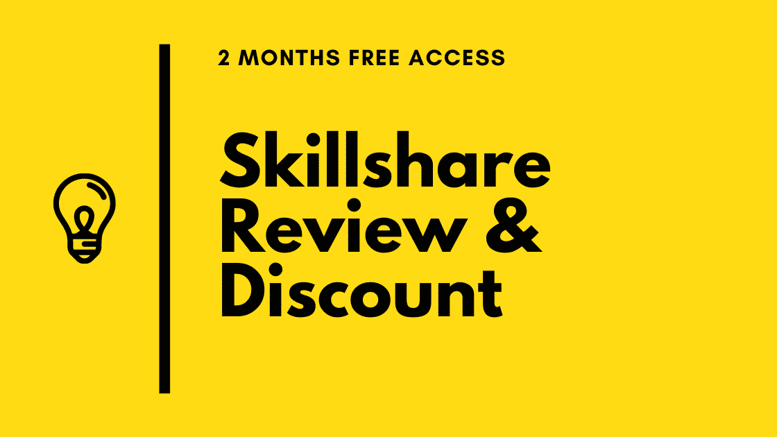 Skillshare review and discount